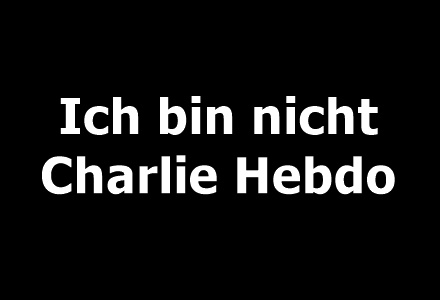 Ich-bin-nicht-Charlie-Hebdo